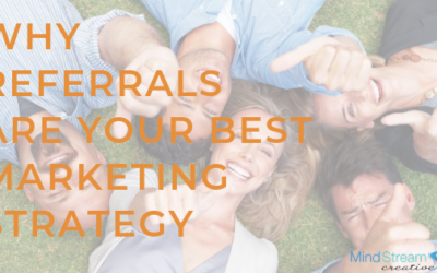 Why Referrals are Your Best Marketing Strategy