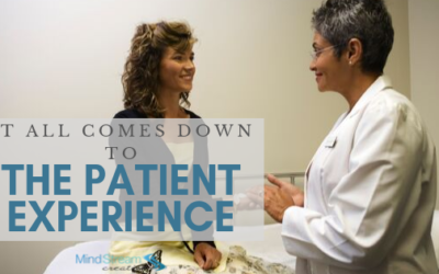 It All Comes Down to the Patient Experience